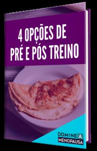 4 OPÇÕES DE PRE E POS TREINO