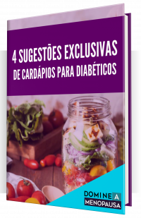 4 SUGESTÕES DE CARDÁPIOS PARA DIABÉTICOS