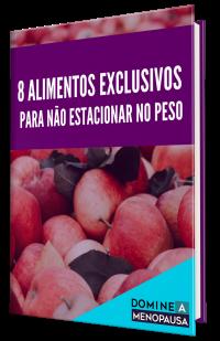 8 ALIMENTOS EXCLUSIVOS PARA NÃO ESTACIONAR NO PESO